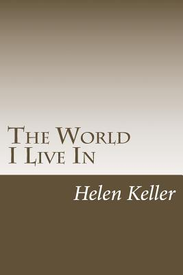The World I Live in - Keller, Helen