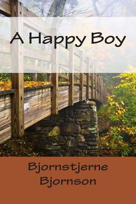 A Happy Boy - Bjornson, Bjornstjerne