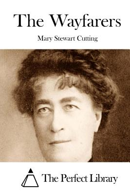 The Wayfarers - Cutting, Mary Stewart, and The Perfect Library (Editor)