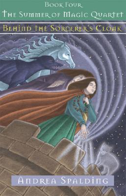 Behind the Sorcerer's Cloak - Spalding, Andrea