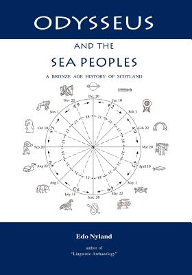 Odysseus and the Sea Peoples: A Bronze Age History of Scotland - Nyland, EDO