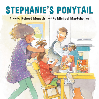 Stephanie's Ponytail - Munsch, Robert N