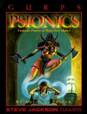 GURPS: Psionics - Pulver, David L.