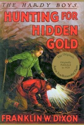 Hunting for Hidden Gold - Dixon, Franklin W