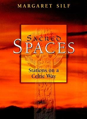 Sacred Spaces - Silf, Margaret, Ms.