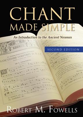 Chant Made Simple - Fowells, Robert M