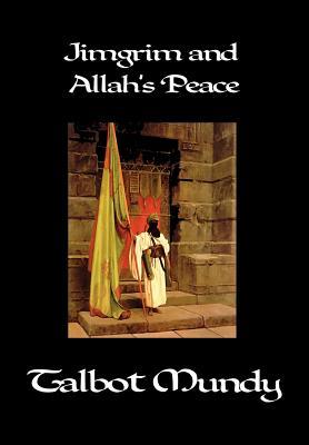 Jimgrim and Allah's Peace - Mundy, Talbot