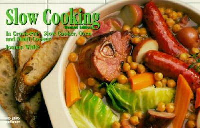 Slow Cooking: In Crock-Pot, Slow Cooker, Oven and Multi-Cooker - White, Joanna