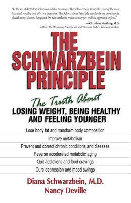The Schwarzbein Principle - Schwarzbein, Diana, M.D., and Deville, Nancy