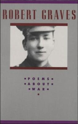 Poems about War - Graves, Robert