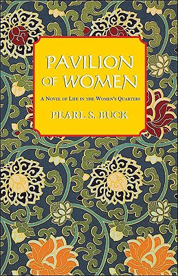 Pavilion of Women - Buck, Pearl S