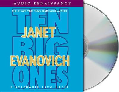Ten Big Ones - Evanovich, Janet, and Enderlin, Jennifer (Editor), and King, Lorelei (Read by)