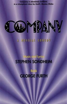 Company - Furth, George, and Sondheim, Stephen