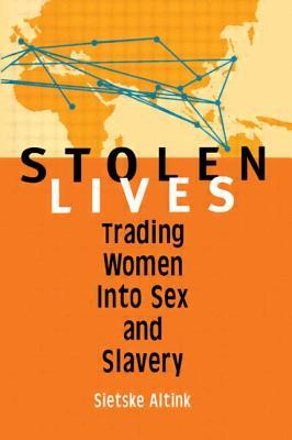 Stolen Lives - Altink, Sietske, and Press, Scarlet