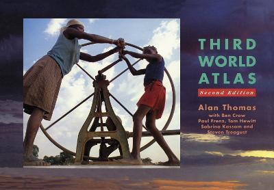 Third World Atlas - Thomas, Alan (Editor), and Crow, Ben (Editor)