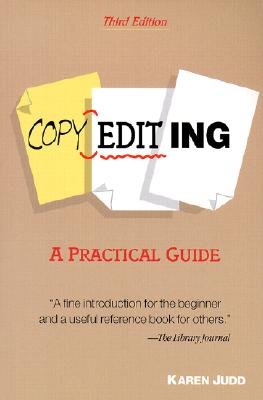 Copyediting: A Practical Guide - Judd, Karen
