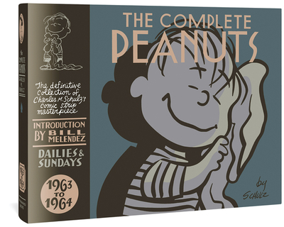 The Complete Peanuts 1963 to 1964 - Schulz, Charles M, and Melendez, Bill (Introduction by)