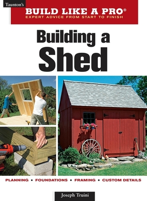 Building a Shed - Truini, Joseph