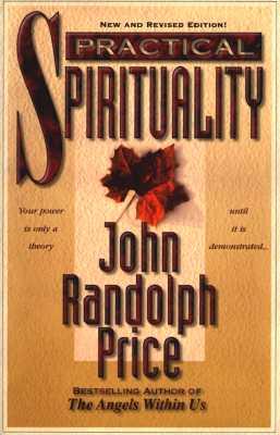 Practical Spirituality - Price, John Randolph