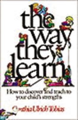 The Way They Learn - Tobias, Cynthia Ulrich