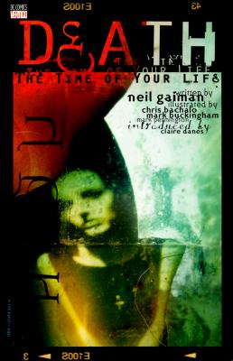 Death: The Time of Your Life - Gaiman, Neil, and Danes, Clare, and Kahan, Bob (Editor)