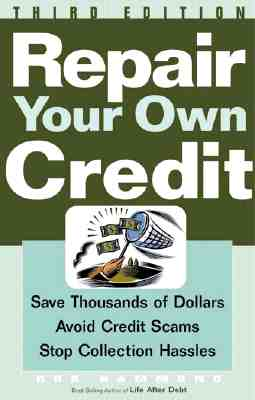 Repair Your Own Credit - Hammond, Bob