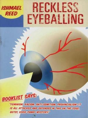 Reckless Eyeballing - Reed, Ishmael