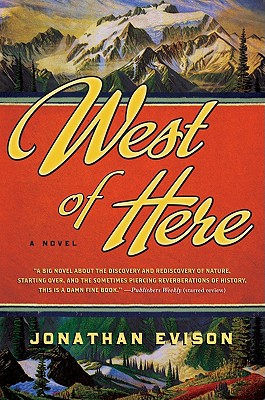 West of Here - Evison, Jonathan