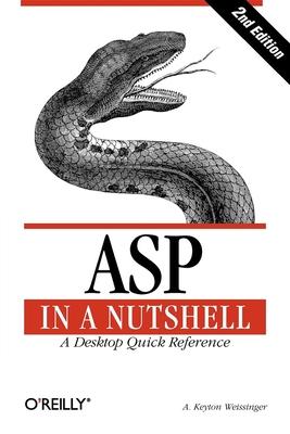 ASP in a Nutshell - Weissinger, A Keyton