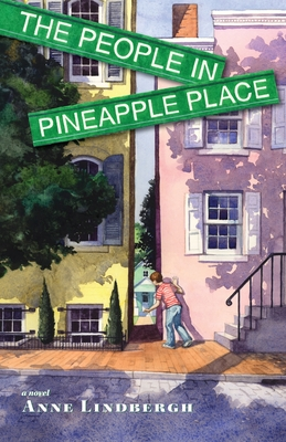 The People in Pineapple Place - Lindbergh, Anne