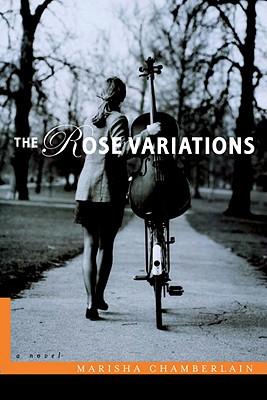 The Rose Variations - Chamberlain, Marisha