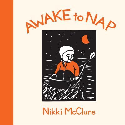 Awake to Nap - McClure, Nikki