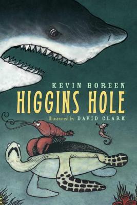 Higgin's Hole - Boreen, Kevin, and Clark, David