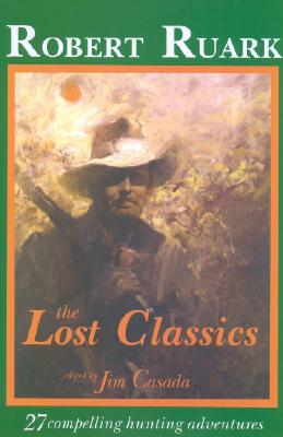 The Lost Classics - Ruark, Robert