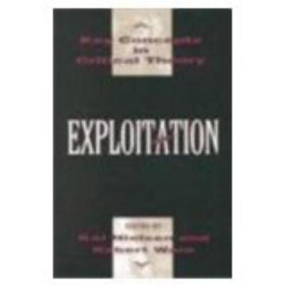 Exploitation - Nielson, Kai (Editor), and Ware, Robert (Editor), and Nielsen, Kai (Editor)