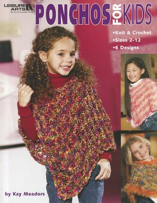 Ponchos for Kids - Meadors, Kay