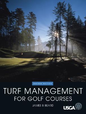 Turf Management for Golf Courses - Beard, James B