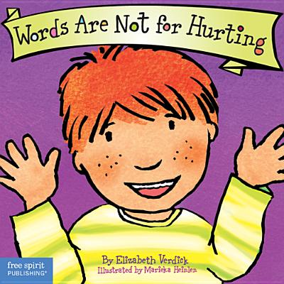 Words Are Not for Hurting - Verdick, Elizabeth