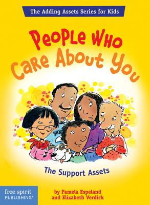 People Who Care about You: The Support Assets - Espeland, Pamela, and Verdick, Elizabeth