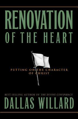 Renovation of the Heart - Willard, Dallas, Professor, and Peterson, Eugene H