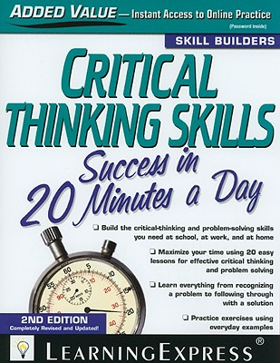 Critical Thinking Skills Success in 20 Minutes a Day - Learning Express LLC (Creator)