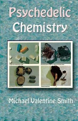 Psychedelic Chemistry - Smith, Michael Valentine