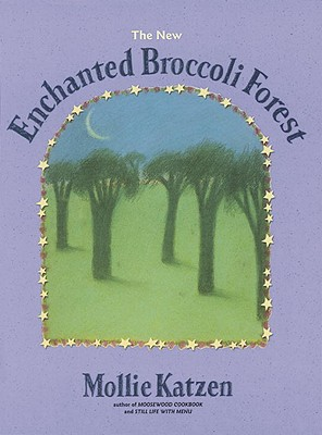 The New Enchanted Broccoli Forest - Katzen, Mollie