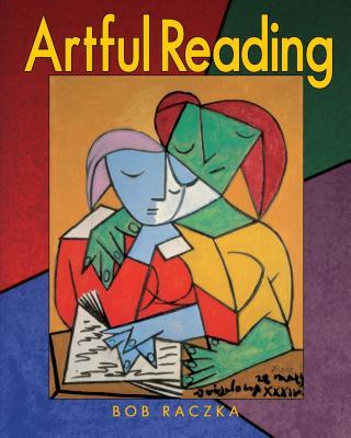 Artful Reading - Raczka, Bob