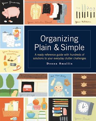 Organizing Plain & Simple - Smallin, Donna