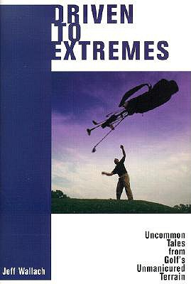 Driven to Extremes - Wallach, Jeff