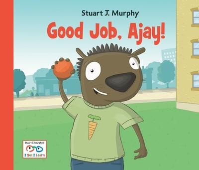 Good Job, Ajay! - Murphy, Stuart J