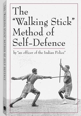 "The ""Walking Stick"" Method of Self-Defence - Paladin Press (Creator)"