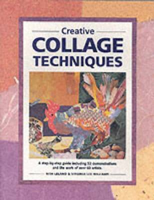 Creative Collage Techniques - Leland, Nita, and Williams, Virginia Lee