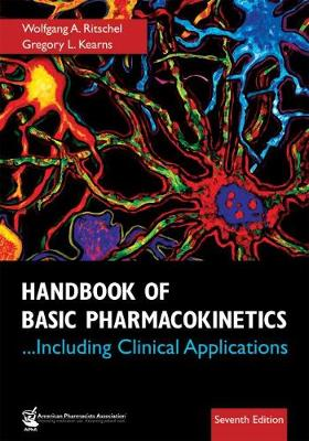 Handbook of Basic Pharmacokinetics Including Clinical Applications - Ritschel, Wolfgang A, and Kearns, Gregory L